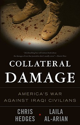 Collateral Damage By Hedges, Chris/ Al-arian, Laila